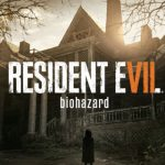 Resident Evil 7: Biohazard a fost lansat