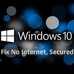 "Tutorial – Cum rezolvăm problema cu ""No Internet Secured"" pe Windows"